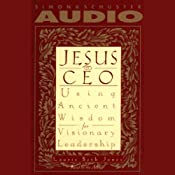 Jesus, CEO: Using Ancient Wisdom for Visionary Leadership | [Laurie Beth Jones]