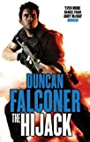 Duncan Falconer The Hijack: Number 2 in series (John Stratton)