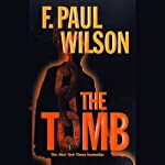 The Tomb: Repairman Jack #1 (       UNABRIDGED) by F. Paul Wilson Narrated by Joe Barrett