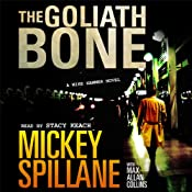 The Goliath Bone: A Mike Hammer Novel | Mickey Spillane, Max Collins