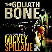The Goliath Bone: A Mike Hammer Novel | Mickey Spillane, Max Collins