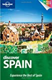 Lonely Planet Discover Spain (Full Color Country Travel Guide) (174179997X) by Anthony Ham