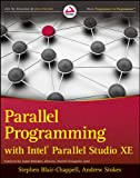 Parallel Programming with Intel Parallel Studio XE