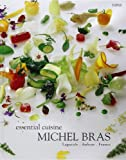 Image of Michel Bras Essential Cuisine : Laguiole, Aubrac, France, édition en langue anglaise