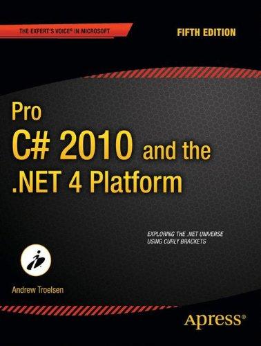 Pro C# 2010 and the .NET 4 Platform