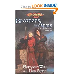 Brothers in Arms (Dragonlance: Raistlin Chronicles, Book 2) by Margaret Weis and Don Perrin