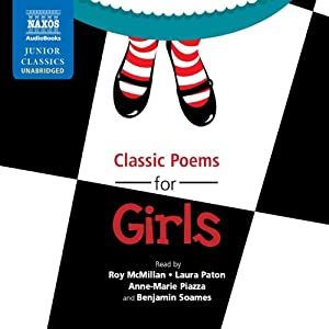 Classic Poems for Girls | [Lewis Carroll, Edward Lear, Robert Louis Stevenson, Christina Rossetti, Emily Dickinson, John Keats]