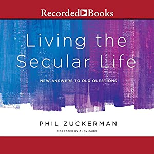 Living the Secular Life Audiobook