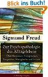 Zur Psychopathologie des Alltagsleben...
