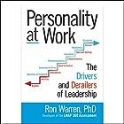 Personality at Work: The Drivers and Derailers of Leadership Hörbuch von Ron Warren Gesprochen von: Dave Clark
