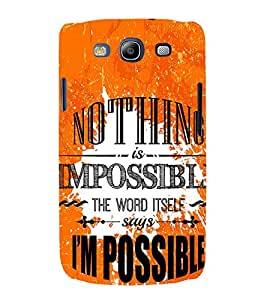 Nothing is Impossible 3D Hard Polycarbonate Designer Back Case Cover for Samsung Galaxy S3 :: Samsung Galaxy S3 i9300