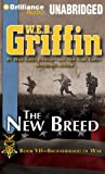 The New Breed (Brotherhood of War Series)