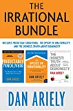 img - for The Irrational Bundle: Predictably Irrational, The Upside of Irrationality, and The Honest Truth About Dishonesty (eBook Bundle) book / textbook / text book