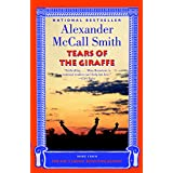 Tears of the Giraffe (No. 1 Ladies Detective Agency, Book 2) ~ Alexander McCall Smith