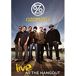 Ozomatli - Live At The Hangout
