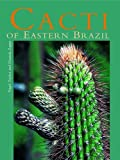 Nigel Taylor Cacti of Eastern Brazil