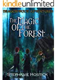 The Magic of the Forest (Dragonwood Adventures Book 1)