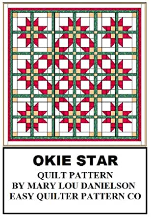 Quilt Pattern - Okie Star - Kindle edition by Mary Lou Danielson. Crafts, Hobbies & Home Kindle ...