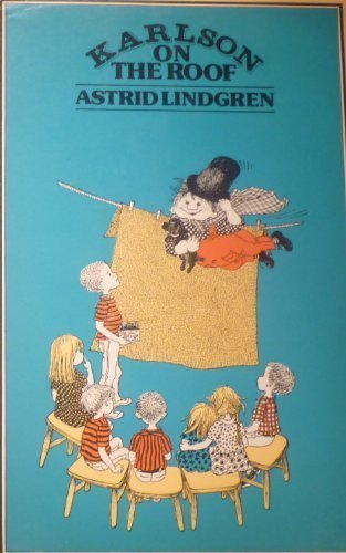 Karlson on the Roof: Astrid Lindgren, Ilon Wikland, P. Crampton: 9780416802405: Amazon.com: Books