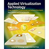 img - for Applied Virtualization Technology: Usage Models for IT Professionals and Software Developers (Strategic Technology) book / textbook / text book