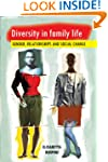Diversity in Family Life: Gender, Rel...