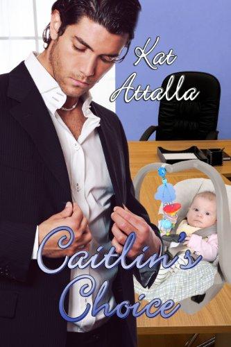 Caitlin's Choice by Kat Attalla
