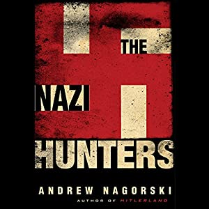 The Nazi Hunters Hörbuch