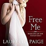 Free Me | Laurelin Paige