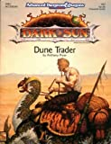 Dune Trader, 2nd Edition (Advanced Dungeons & Dragons / Dark Sun DSR2 Accessory)