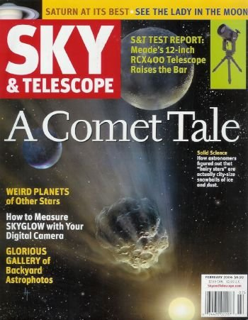 Sky & Telescope Magazine - February 2006: Astronomy Magazine Featuring Comets, Orion, Saturn, And More!