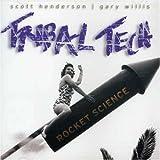 Rocket Science by Tribal Tech (2007)