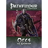 Pathfinder Companion: Orcs of Golarion