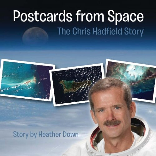 Postcards from Space: The Chris Hadfield Story (Space Postcards compare prices)