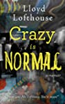 Crazy is Normal: a classroom expos� (...