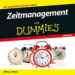 Zeitmanagement für Dummies Hörbuch