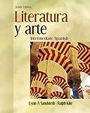 Literatura y arte: Intermediate Spanish (Intermediate Spanish Series)