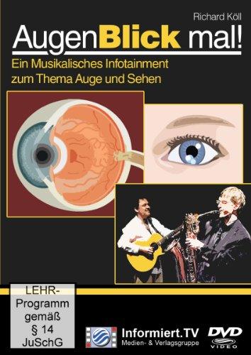AugenBlick mal   musikalisches Infotainment zum Thema Auge und Sehen