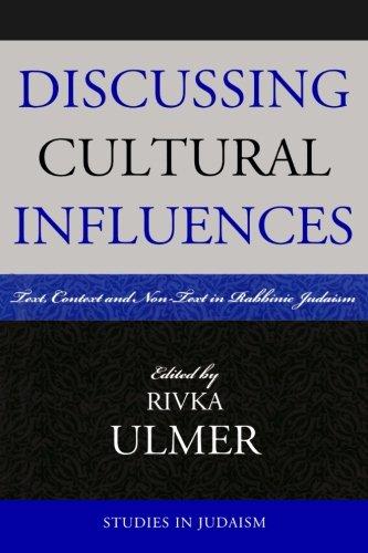 讨论文化的影响: 文本、 上下文和非文本拉比犹太教 (犹太教的研究)