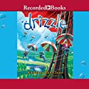 Drizzle Audiobook by Kathleen Van Cleve Narrated by Maria Cabezas
