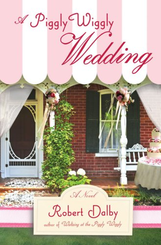 A Piggly Wiggly Wedding (Piggly Wiggly Novels)