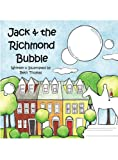 Jack & The Richmond Bubble