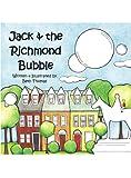 Jack & The Richmond Bubble