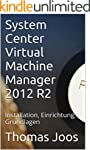 System Center Virtual Machine Manager...