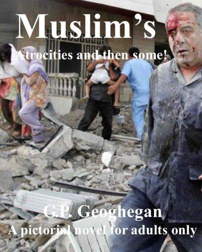 Muslim's Atrocities and Then Some (Dark Night Series) PDF