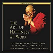 The Art of Happiness: A Handbook for Living | [His Holiness the Dalai Lama, Howard C. Cutler]