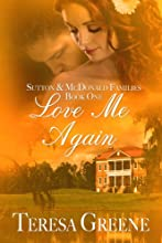 Love Me Again (Sutton and McDonald Families Book 1)
