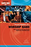 img - for Playing Together as a Worship Band Participant's Guide (Maranatha! Worship Leaders Workshop) book / textbook / text book