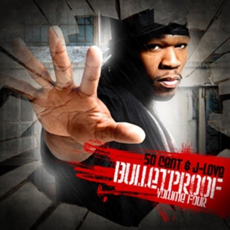 50 Cent - Bulletproof, Vol. 4 - Zortam Music