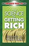 The Science of Getting Rich (Dover Empower Your Life) (0486461882) by Wattles, Wallace D.