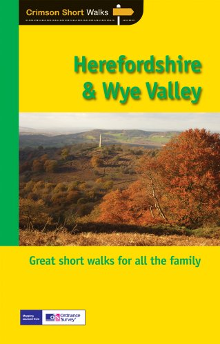 Herefordshire and the Wye Valley: Leisure Walks for All Ages (Pathfinder Short Walks)